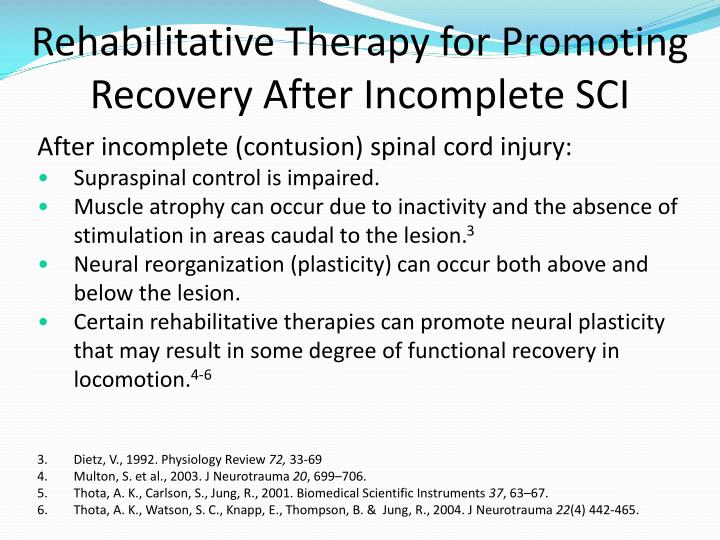 Rehabilitative Therapy for Promoting Recovery After