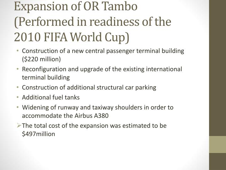 Expansion of OR Tambo (Performed in readiness of the 2010 FIFA World Cup)