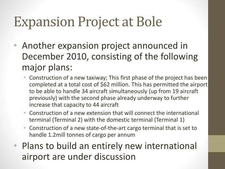 Expansion Project at Bole