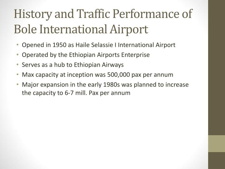 History and Traffic Performance of Bole International Airport