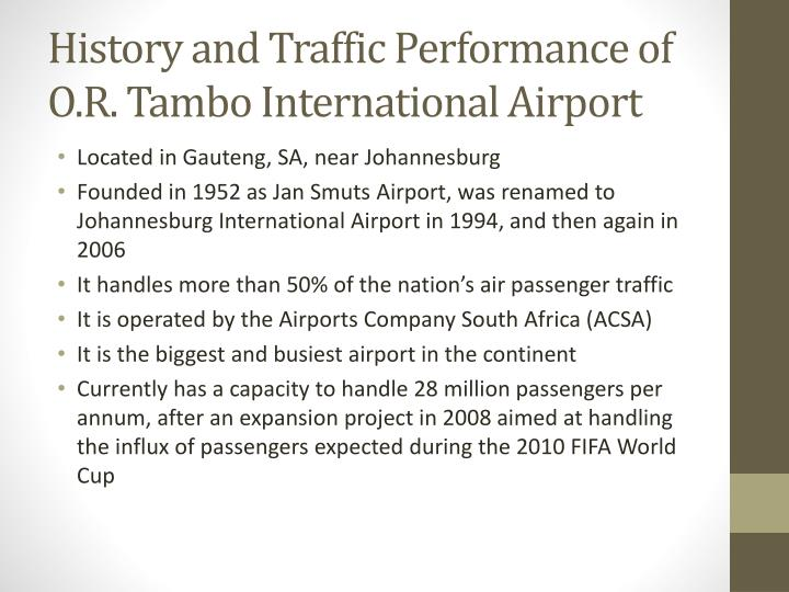 History and Traffic Performance of O.R. Tambo International Airport