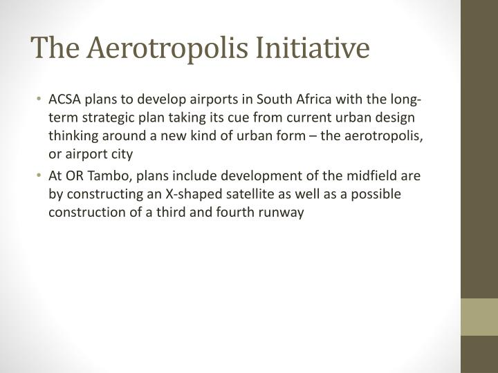 The Aerotropolis Initiative