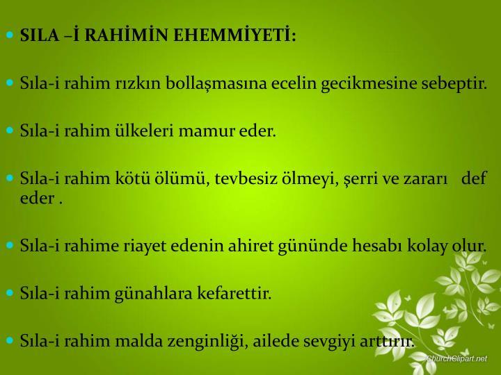 SILA  RAHMN EHEMMYET: