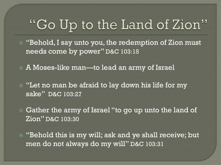 """Go Up to the Land of Zion"""