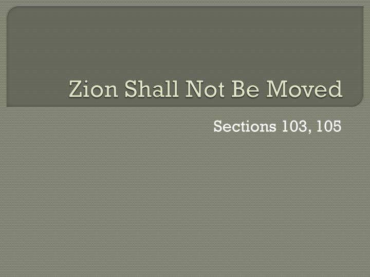 Zion shall not be moved