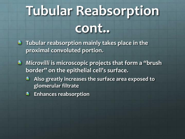 Tubular reabsorption cont