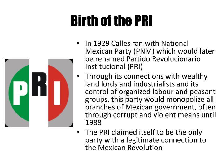Birth of the PRI