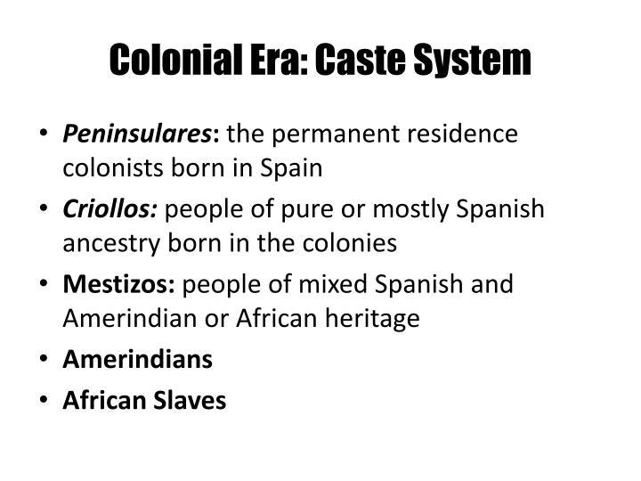 Colonial Era: Caste System
