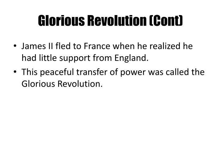 Glorious Revolution (Cont)
