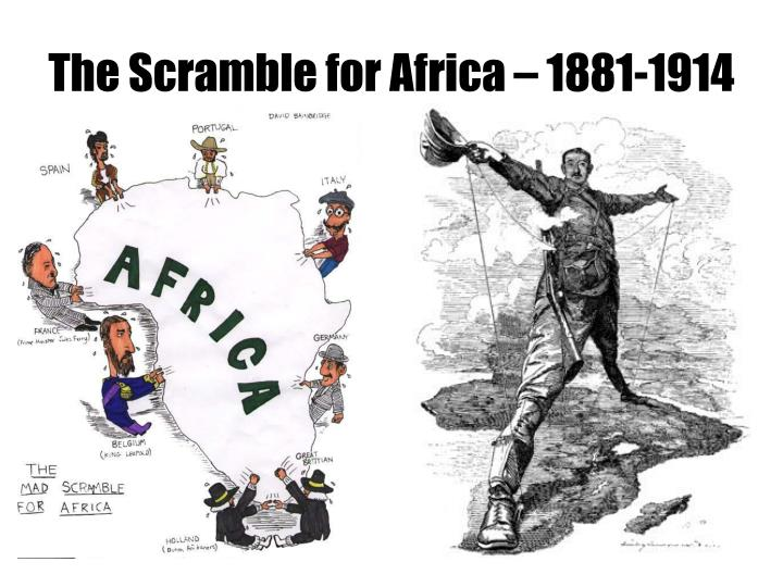 The Scramble for Africa – 1881-1914