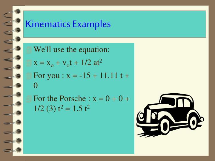 Kinematics Examples