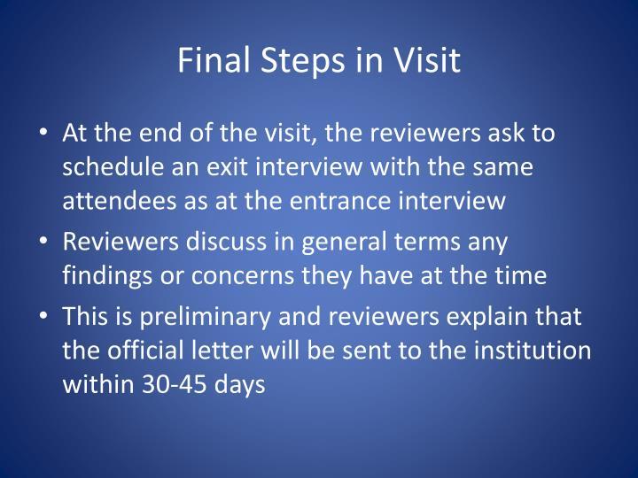 Final Steps in Visit