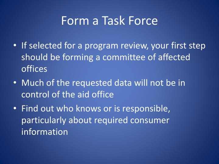 Form a Task Force