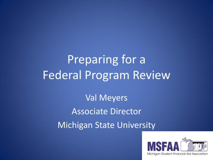 Preparing for a federal program review