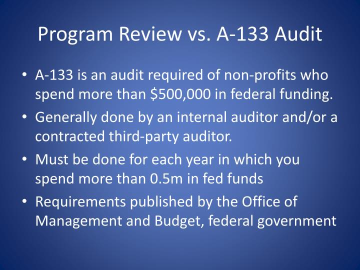 Program review vs a 133 audit