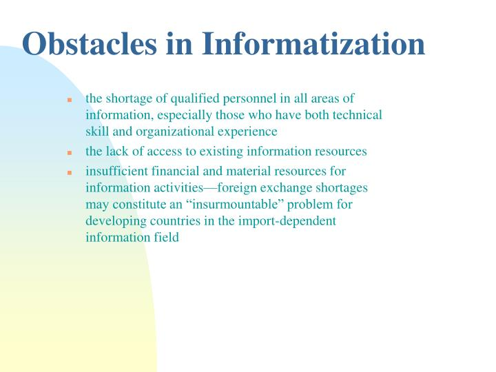 Obstacles in Informatization