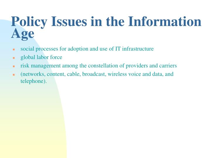 Policy Issues in the Information Age