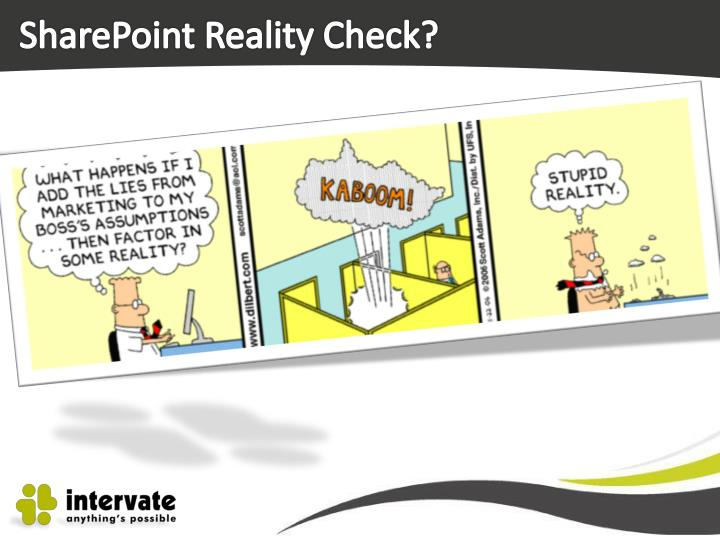 SharePoint Reality Check?