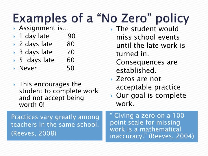 "Examples of a ""No Zero"" policy"