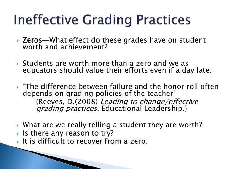 Ineffective grading practices