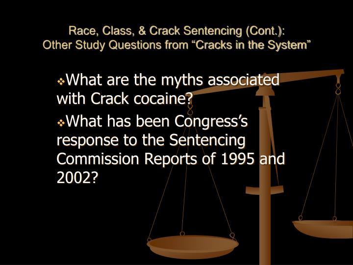 Race, Class, & Crack Sentencing (Cont.):