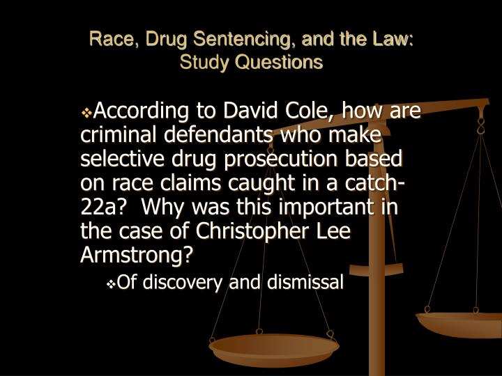 Race, Drug Sentencing, and the Law: