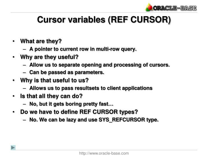 Cursor variables (REF CURSOR)