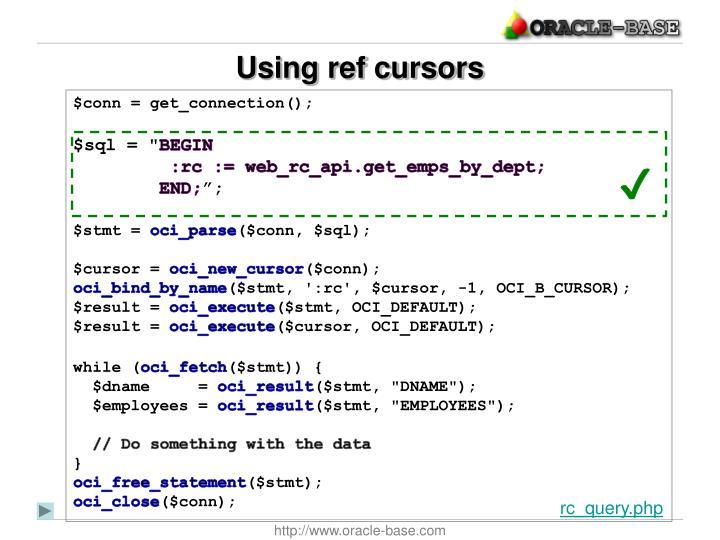 Using ref cursors
