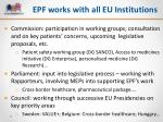 epf works with all eu institutions