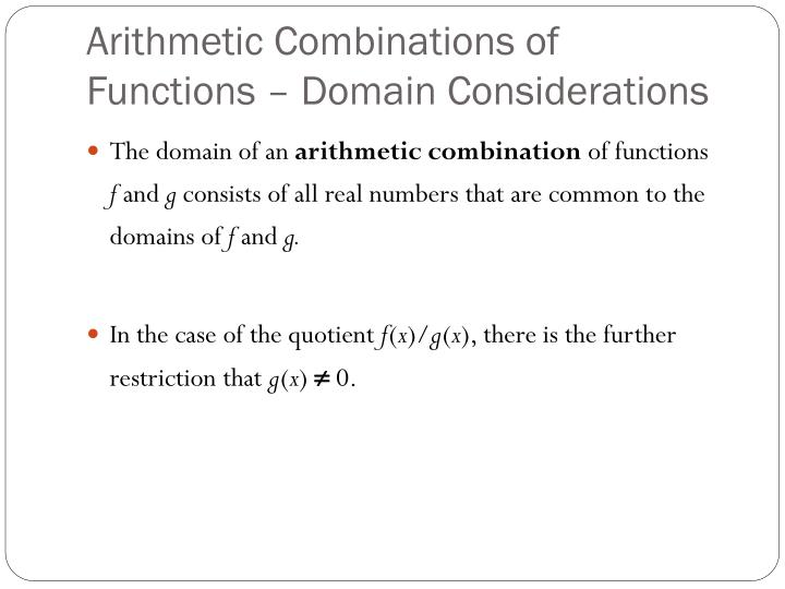 Arithmetic Combinations of Functions – Domain Considerations