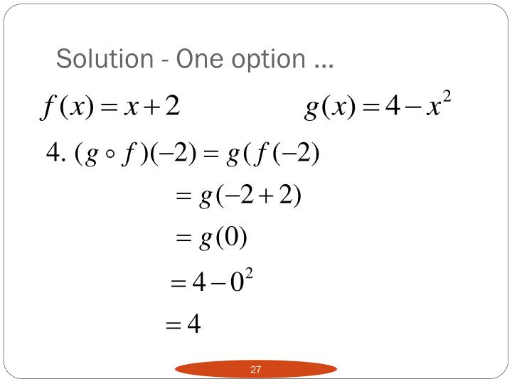 Solution - One option …