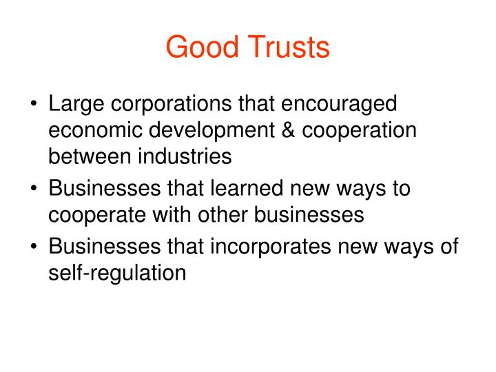 Good Trusts