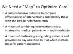we need a map to optimize care