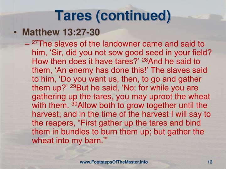 Tares (continued)