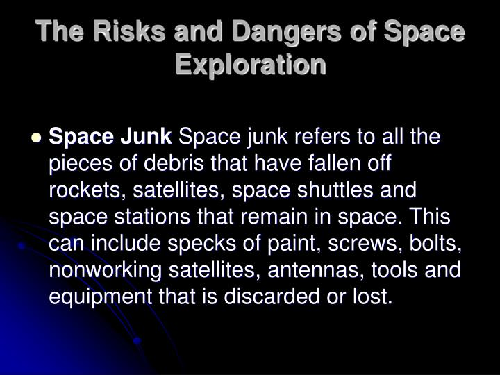 The risks and dangers of space exploration1