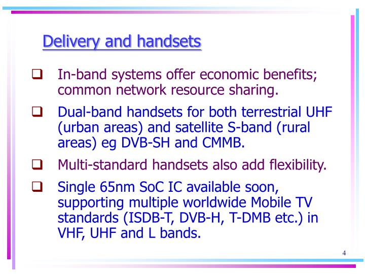 Delivery and handsets
