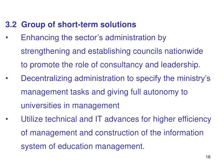 3.2  Group of short-term solutions