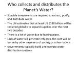 who collects and distributes the planet s water