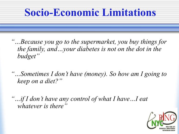 Socio-Economic Limitations