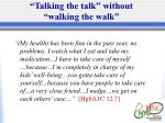 talking the talk without walking the walk