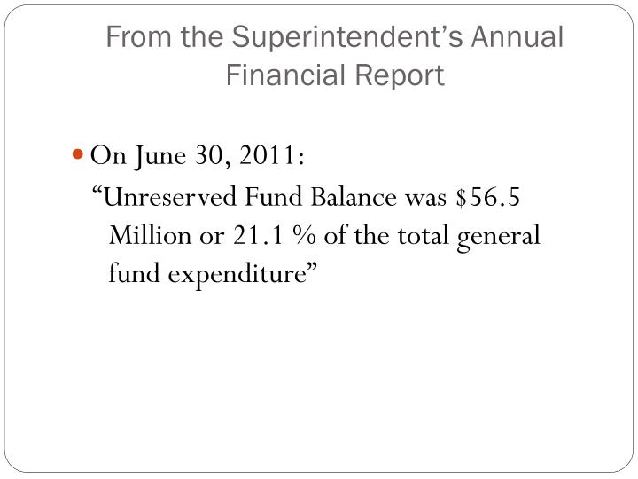 From the Superintendent's Annual Financial Report