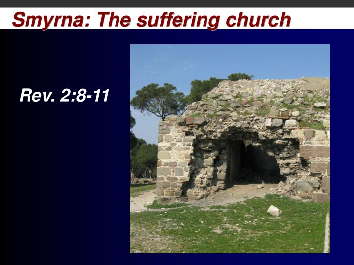Smyrna the suffering church