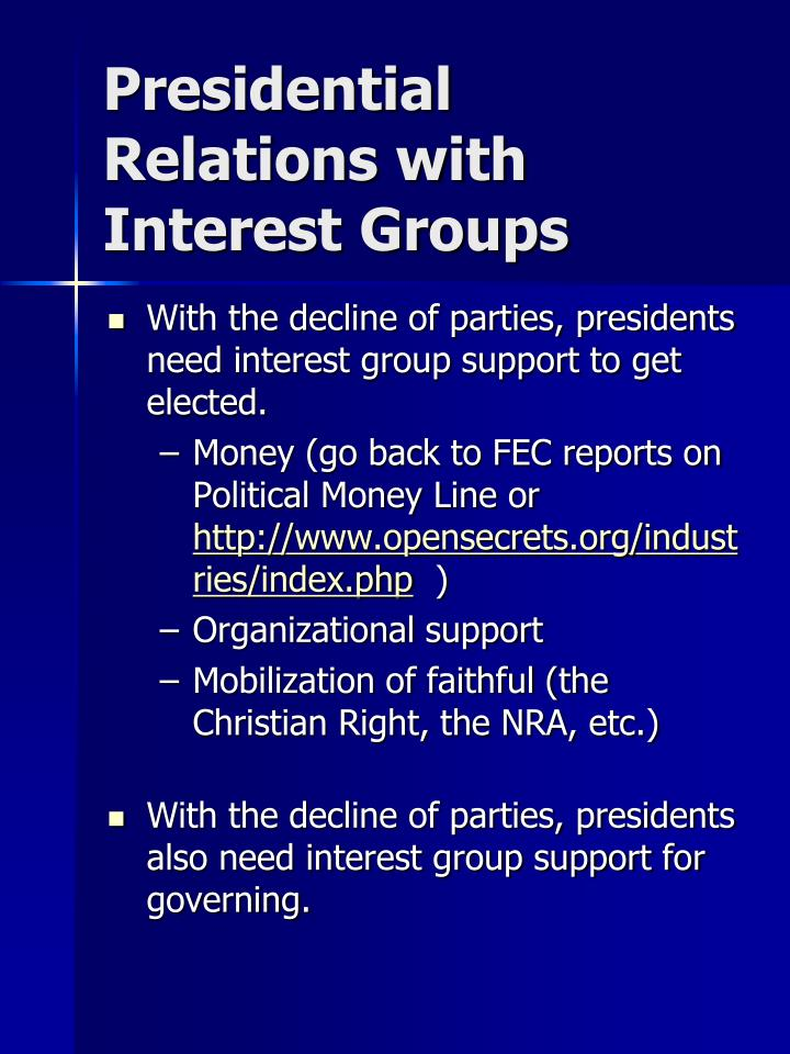 Presidential Relations with Interest Groups