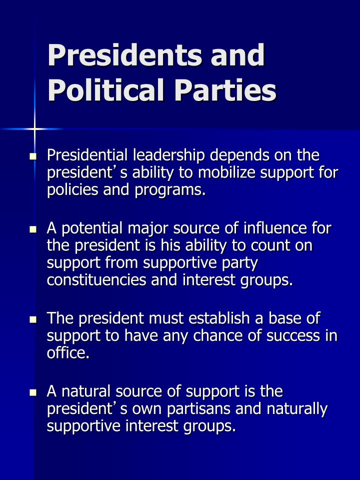 Presidents and Political Parties