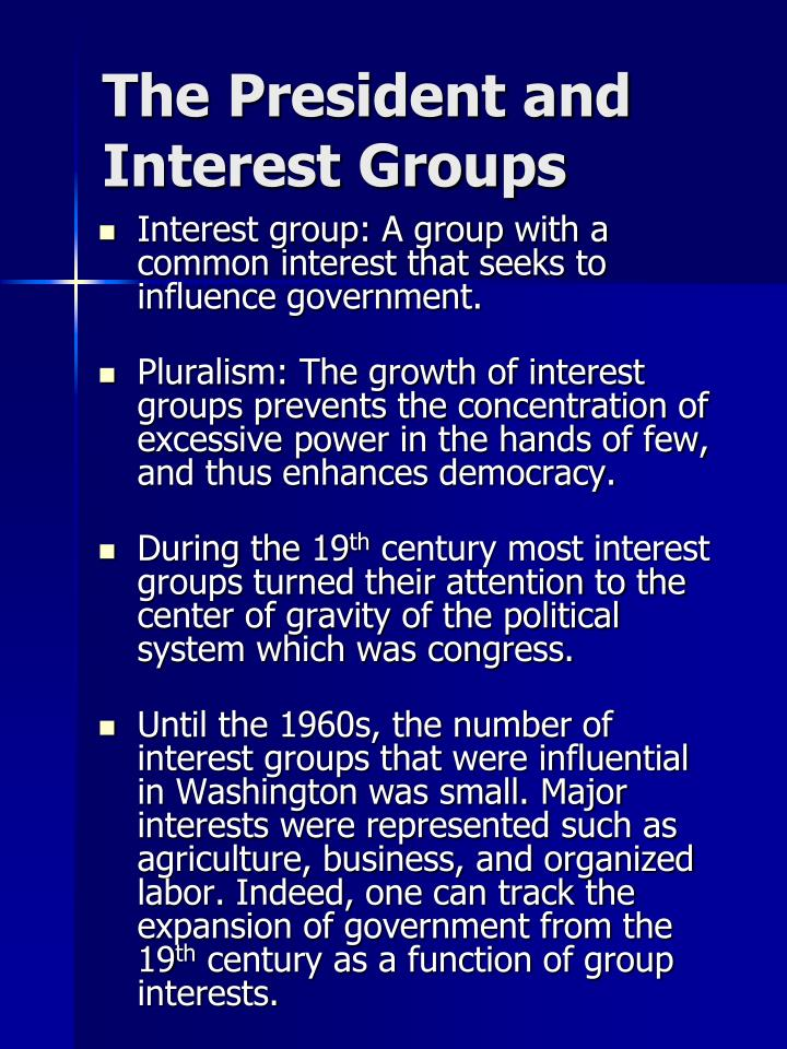 The President and Interest Groups