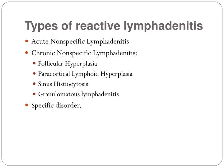Types of reactive lymphadenitis