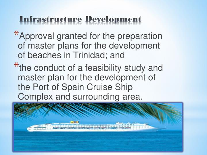 Approval granted for the preparation of master plans for the development of beaches in Trinidad; and