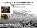 dignitary in bound delegations