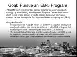 goal pursue an eb 5 program