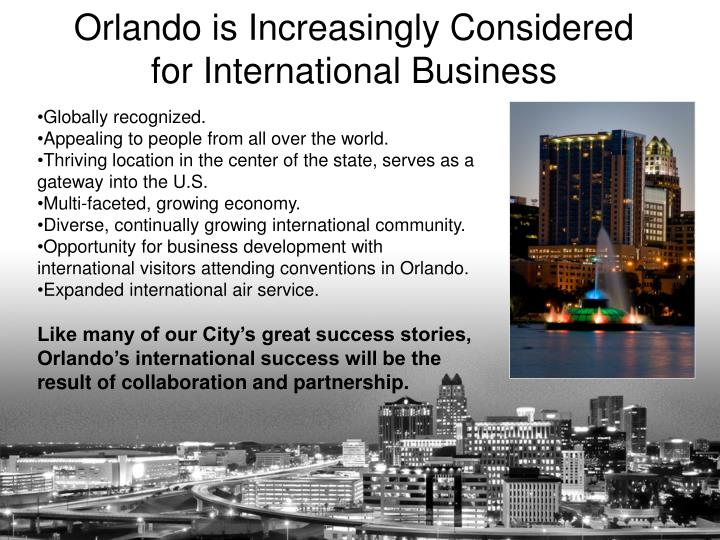 Orlando is increasingly considered for international business